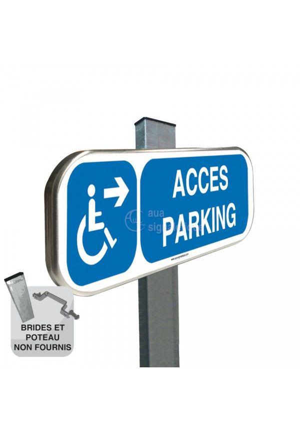 Accès Parking à Droite - Panneau aluminium type routier