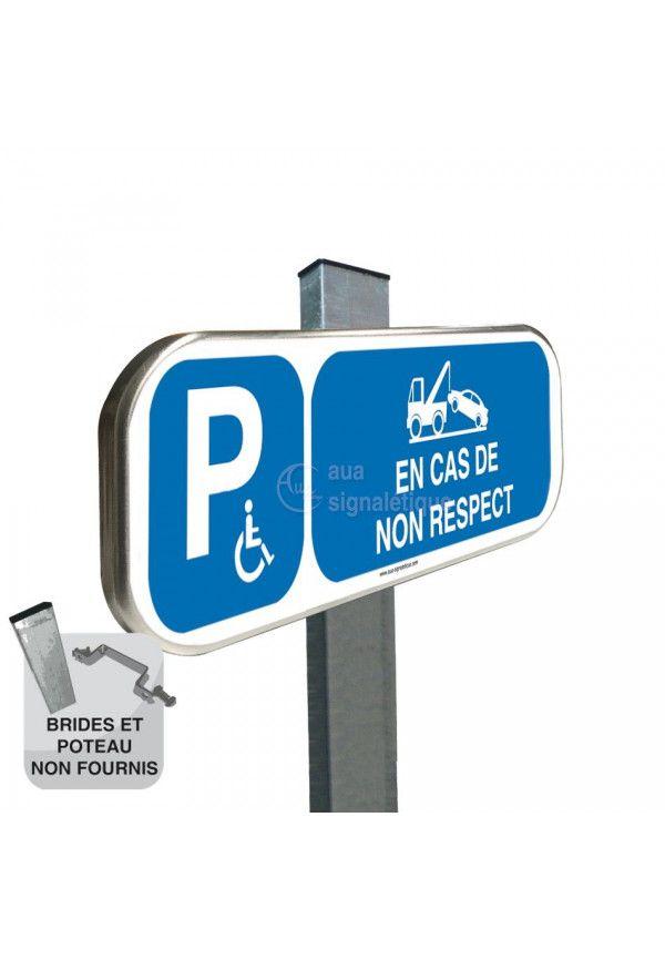 Parking Handicapés Risques de Fourrière - Panneau aluminium type routier