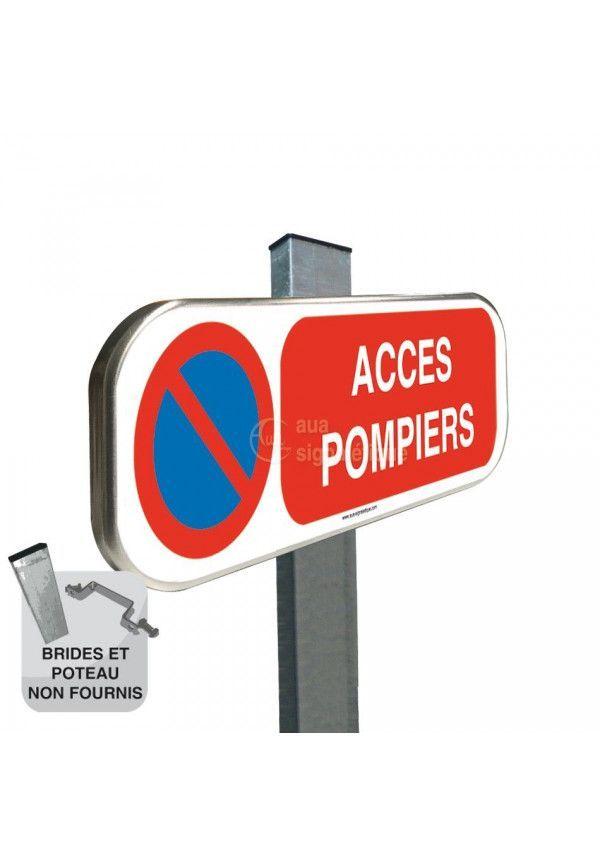Stationnement Interdit Accès Pompiers  - Panneau aluminium type routier