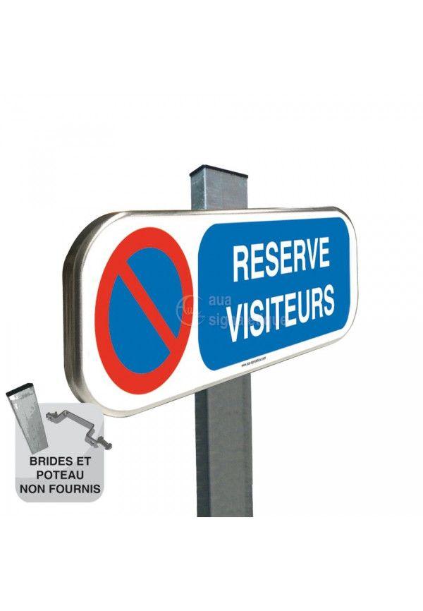 Parking Réservé Visiteurs, Stationnement Interdit - Panneau aluminium type routier