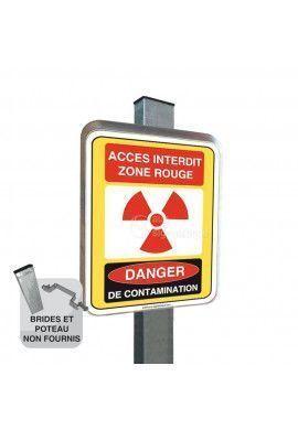 Accès Interdit Zone Rouge Danger de Contamination - Panneau Type Routier Avec Rebord