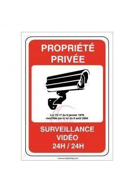 Panneau Propriété privée sous surveillance vidéo 24H /24