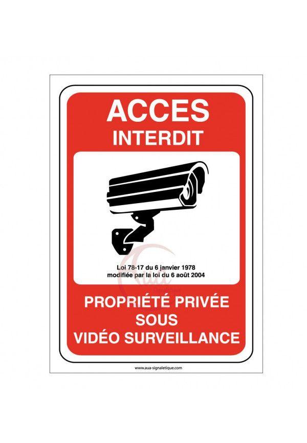 Panneau Propriété privée sous surveillance vidéo 24H /24 accès interdit