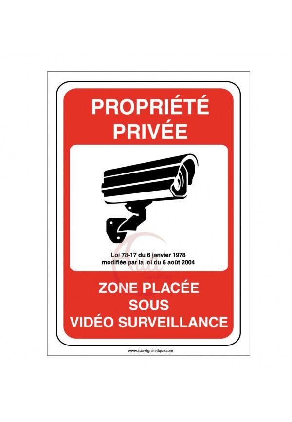 Panneau propriété privée zone placée sous vidéo surveillance 24H /24
