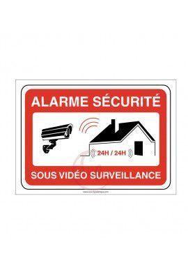 Panneau alarme sécurité sous vidéo surveillance 24h/24 PROPRIÉTÉ PRIVÉE