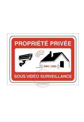 Panneau PROPRIÉTÉ PRIVÉE sous vidéo surveillance 24h/24