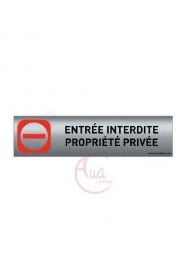 Plaque de porte Aluminium brossé imprimé AluSign - 200x50 mm - Entrée interdite Propriété privée - Double Face adhésif au dos