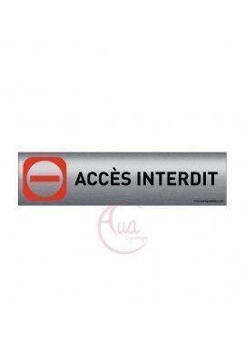 Plaque de porte Aluminium brossé imprimé AluSign - 200x50 mm - Accès interdit - Double Face adhésif au dos