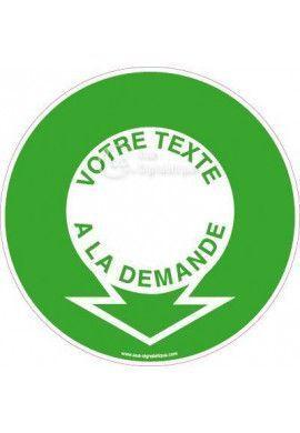 Panneau Votre Texte A La Demande - Evacuation