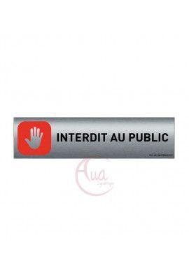 Plaque de porte Aluminium brossé imprimé AluSign - 200x50 mm - Interdit au public STOP - Double Face adhésif au dos
