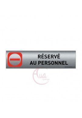 Plaque de porte Aluminium brossé imprimé AluSign - 200x50 mm - Réservé au personnel - Double Face adhésif au dos