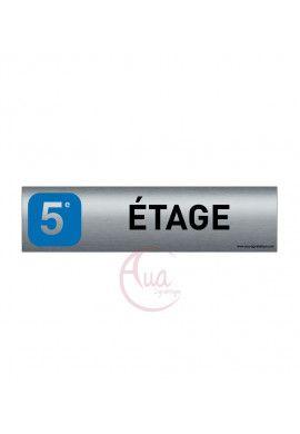 Plaque de porte Aluminium brossé imprimé AluSign - 200x50 mm - 5 EME ETAGE - Double Face adhésif au dos