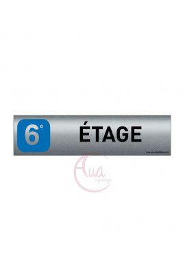 Plaque de porte Aluminium brossé imprimé AluSign - 200x50 mm - 6 EME ETAGE - Double Face adhésif au dos