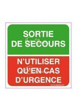 Panneau Sortie de Secours - N'Utilisez qu'en Cas d'Urgence