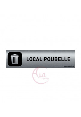 Plaque de porte Aluminium brossé imprimé AluSign DARK - 200x50 mm - Local poubelle - Double Face adhésif au dos