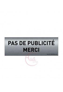 Plaque de porte Aluminium brossé imprimé AluSign Texte - 150x50 mm - Pas de publicité Merci - Double Face adhésif au dos