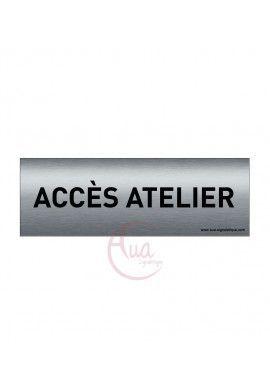 Plaque de porte Aluminium brossé imprimé AluSign Texte - 150x50 mm - Accès atelier - Double Face adhésif au dos