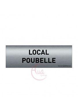 Plaque de porte Aluminium brossé imprimé AluSign Texte - 150x50 mm - Local poubelle - Double Face adhésif au dos