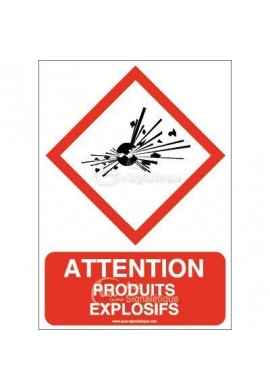 Panneau Attention Produits Explosifs - AI