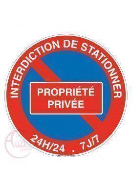 Panneau interdiction de stationner propriété privée 24h-24 -7j sur 7