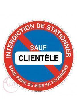 Panneau interdiction de stationner sauf clientèle sous peine de mise en fourrière