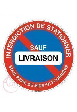 Panneau interdiction de stationner sauf livraison sous peine de mise en fourrière