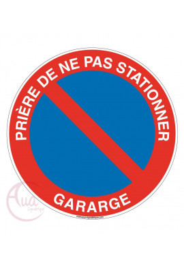 Panneau prière de ne pas stationner garage