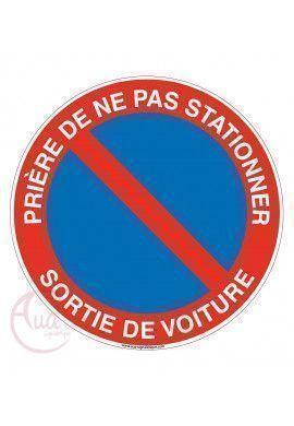 Panneau prière de ne pas stationner sortie de voiture