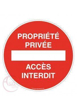 Panneau propriété privée accès interdit