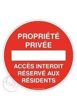Panneau propriété privée accès interdit réservé aux résidents