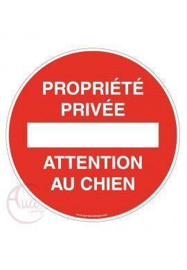 Panneau propriété privée attention au chien
