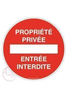 Panneau propriété privée entrée interdite