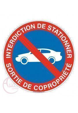 Panneau Interdiction de Stationner Sortie de Copropriété