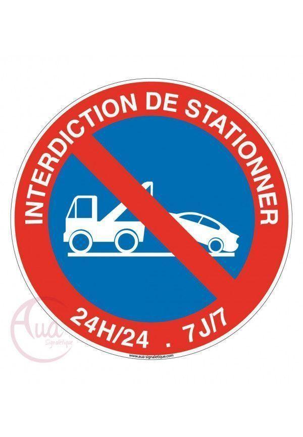 Panneau Interdiction de Stationner 24h/24 et 7J/7