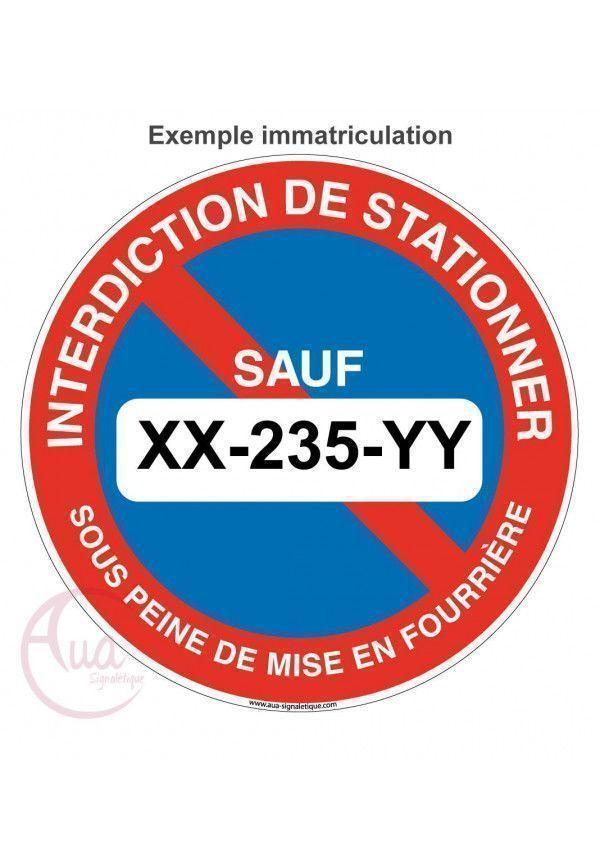 Stationnement interdit sauf + votre texte