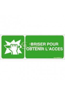 Panneau Casser pour obtenir l'accès-B