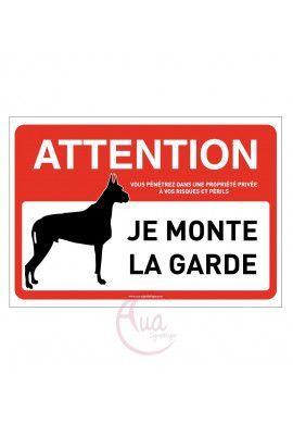 Panneau signalisation attention chien : je monte la garde