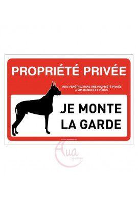 Panneau signalisation propriété privée attention chien : je monte la garde