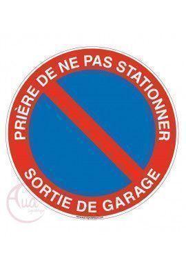 Panneau prière de ne pas stationner sortie de garage