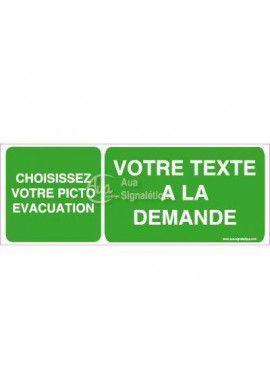 Panneau Texte/Picto a la demande - Évacuation - B