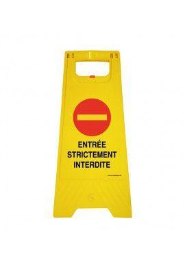 Chevalet de signalisation entrée strictement interdite  - Poids 1Kg en plastique jaune