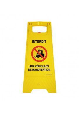 Chevalet de signalisation interdit aux véhicules de manutention - Poids 1Kg en plastique jaune