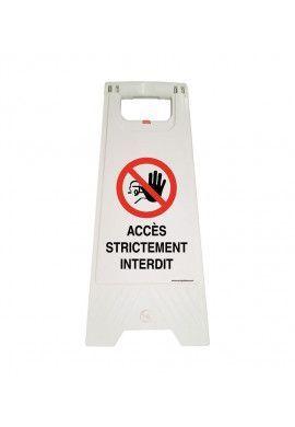 Chevalet de signalisation accès strictement interdit - Poids 1KG en plastique blanc
