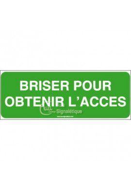Panneau Briser pour obtenir l'accès-B