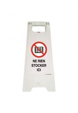 Chevalet de signalisation ne rien stocker ici  - Poids 1Kg en plastique blanc