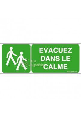 Panneau Evacuez dans le calme - B