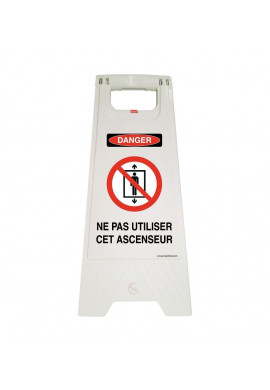 Chevalet de signalisation danger ne pas utiliser cet ascenseur  - Poids 1KG en plastique blanc