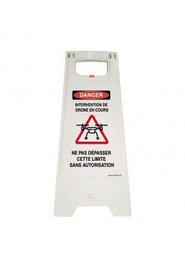 Chevalet signalisation intervention Drone danger - Poids 1KG en plastique blanc