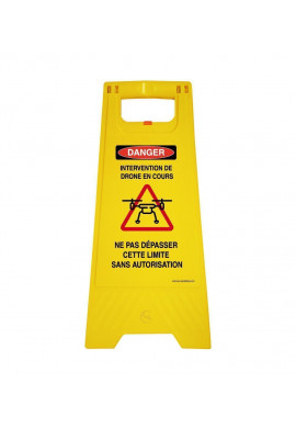 Chevalet signalisation intervention Drone danger - Poids 1KG en plastique jaune