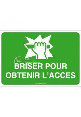 Panneau Briser pour obtenir l'accès - AP